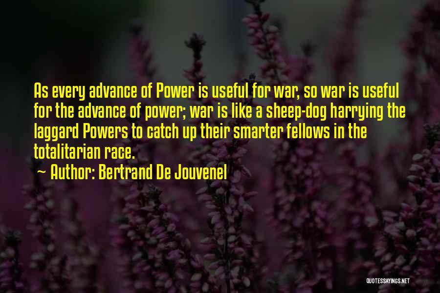 Bertrand De Jouvenel Quotes 239384