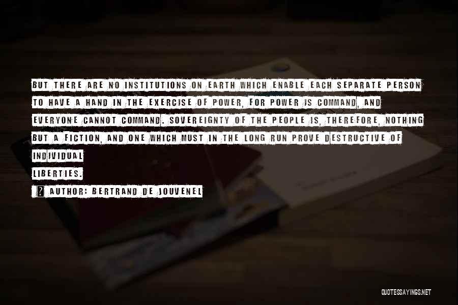 Bertrand De Jouvenel Quotes 435335
