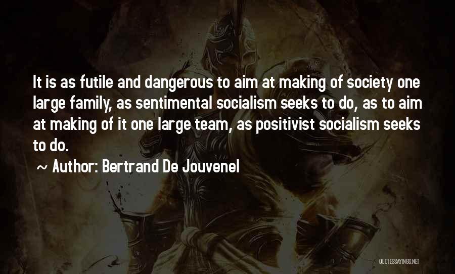 Bertrand De Jouvenel Quotes 598161