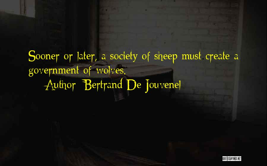 Bertrand De Jouvenel Quotes 641914