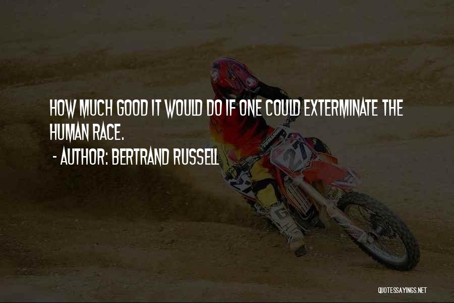 Bertrand Russell Quotes 1309146