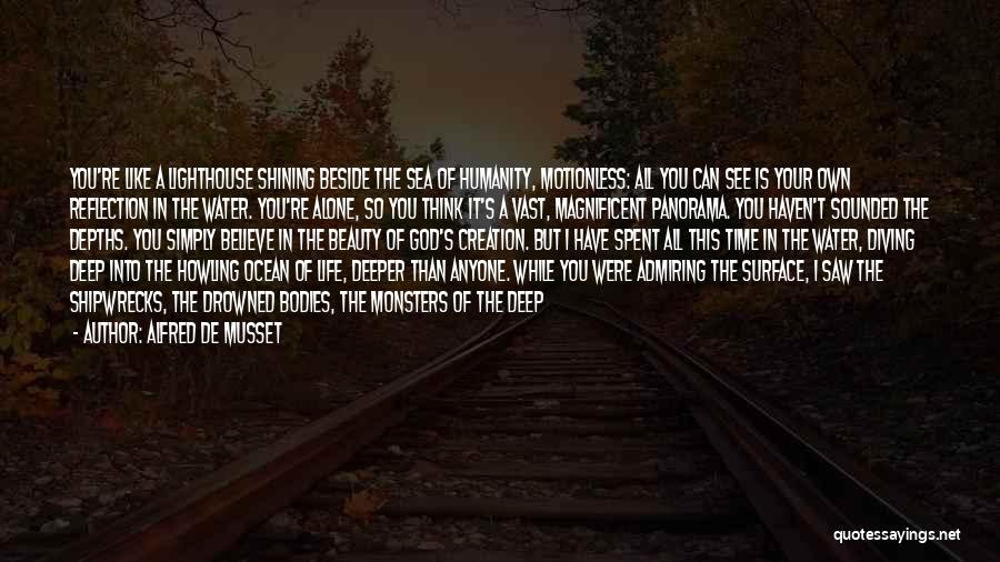 Beside The Sea Quotes By Alfred De Musset