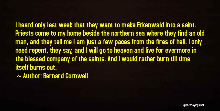 Beside The Sea Quotes By Bernard Cornwell