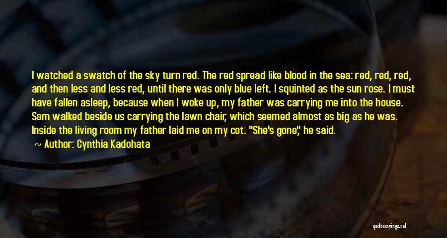 Beside The Sea Quotes By Cynthia Kadohata