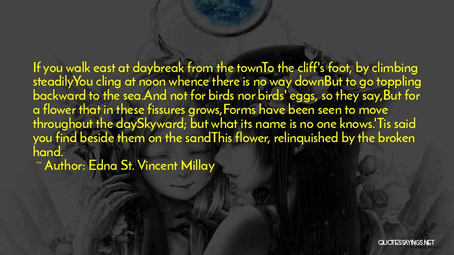 Beside The Sea Quotes By Edna St. Vincent Millay