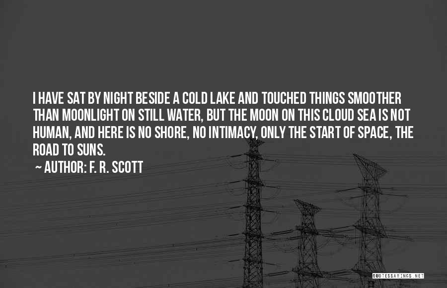 Beside The Sea Quotes By F. R. Scott