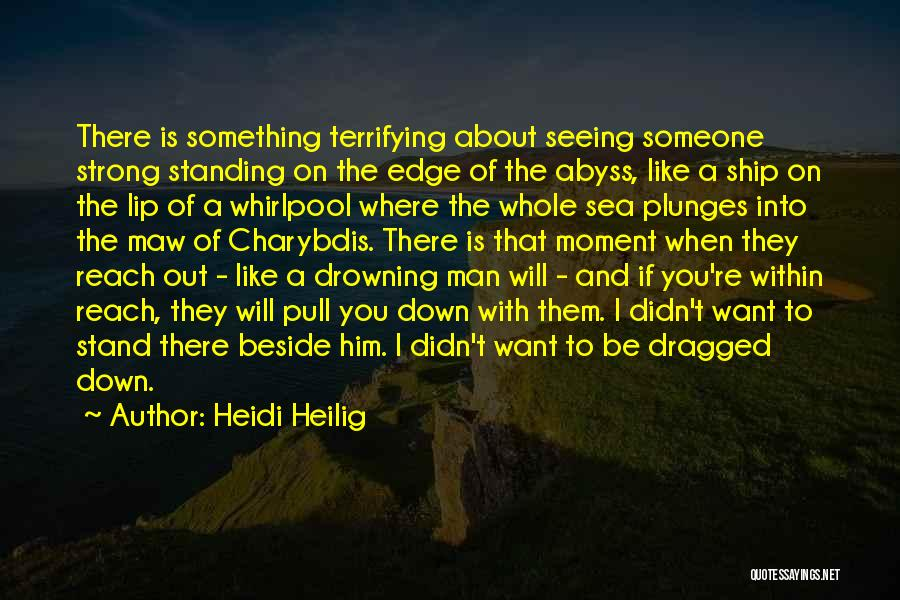 Beside The Sea Quotes By Heidi Heilig