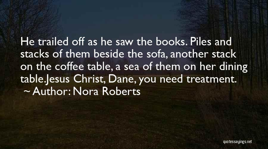 Beside The Sea Quotes By Nora Roberts