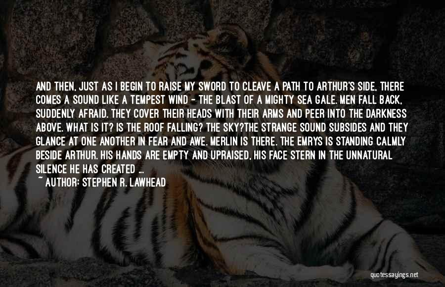 Beside The Sea Quotes By Stephen R. Lawhead