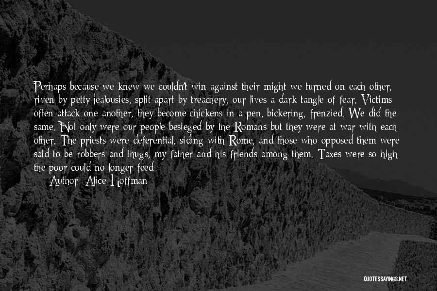Besieged Quotes By Alice Hoffman