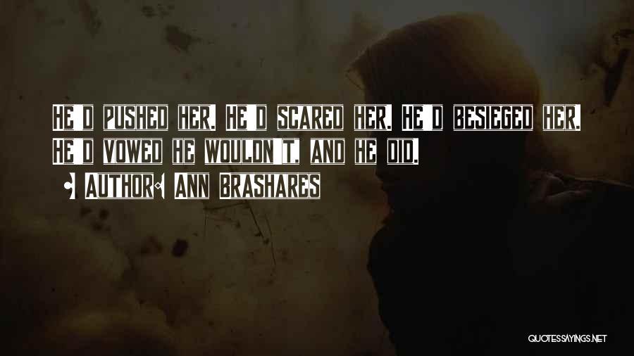 Besieged Quotes By Ann Brashares