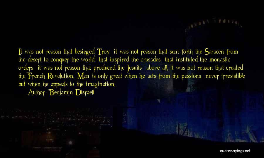 Besieged Quotes By Benjamin Disraeli