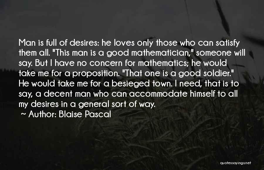 Besieged Quotes By Blaise Pascal