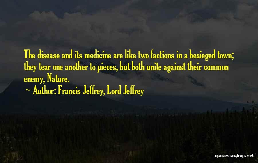 Besieged Quotes By Francis Jeffrey, Lord Jeffrey