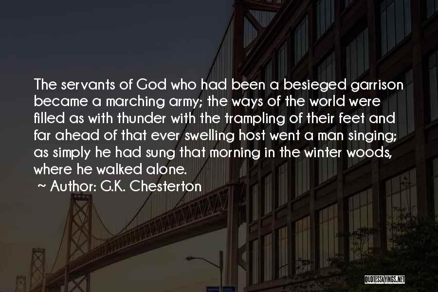 Besieged Quotes By G.K. Chesterton