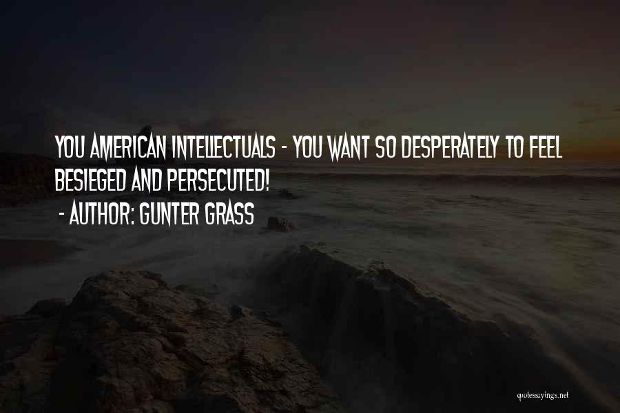 Besieged Quotes By Gunter Grass