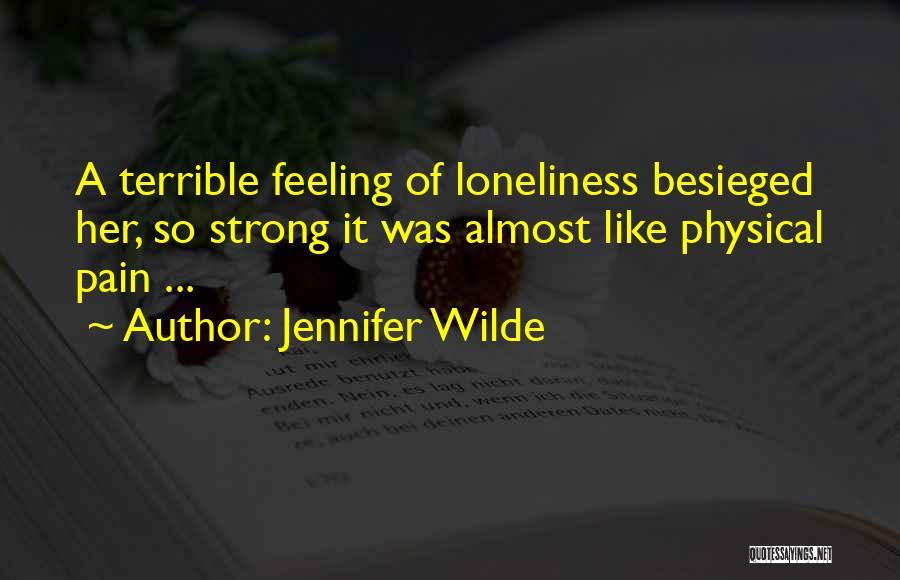 Besieged Quotes By Jennifer Wilde
