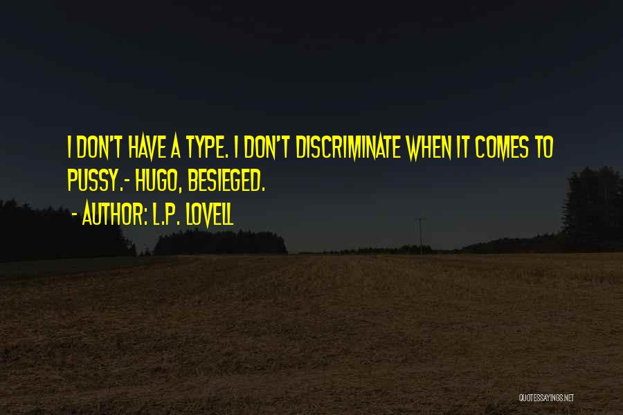 Besieged Quotes By L.P. Lovell
