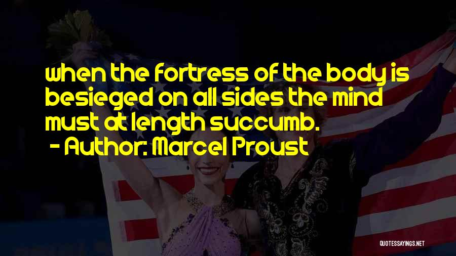Besieged Quotes By Marcel Proust