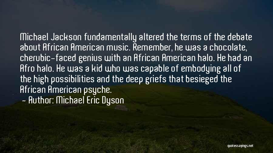 Besieged Quotes By Michael Eric Dyson