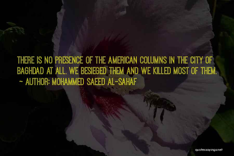 Besieged Quotes By Mohammed Saeed Al-Sahaf
