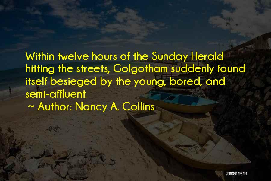 Besieged Quotes By Nancy A. Collins