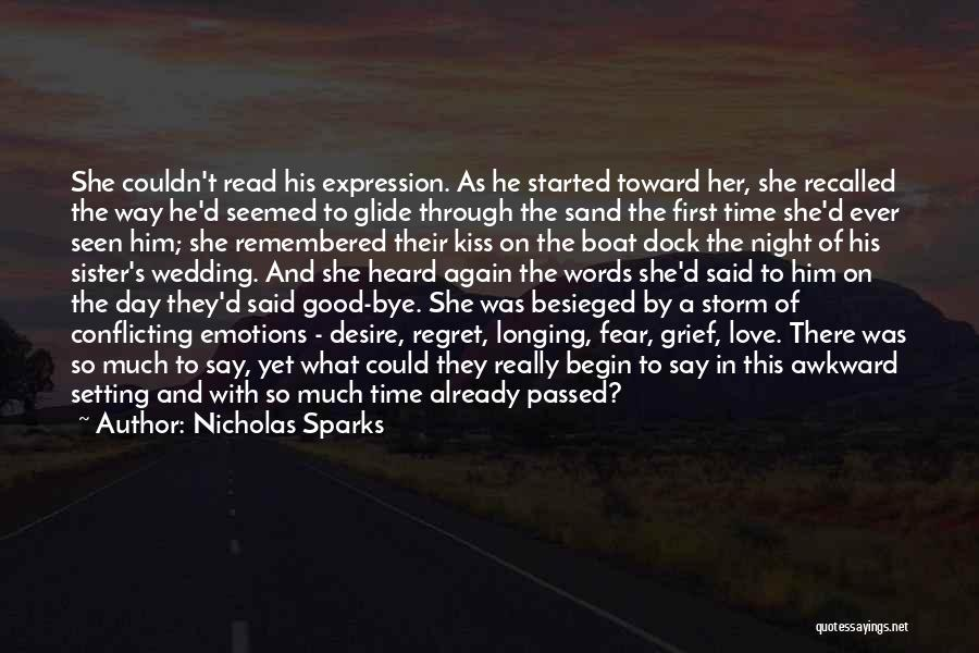 Besieged Quotes By Nicholas Sparks
