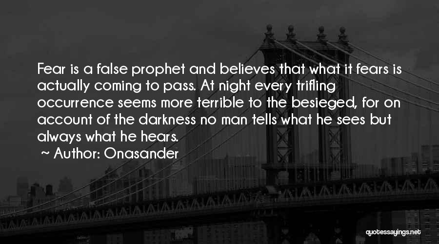 Besieged Quotes By Onasander