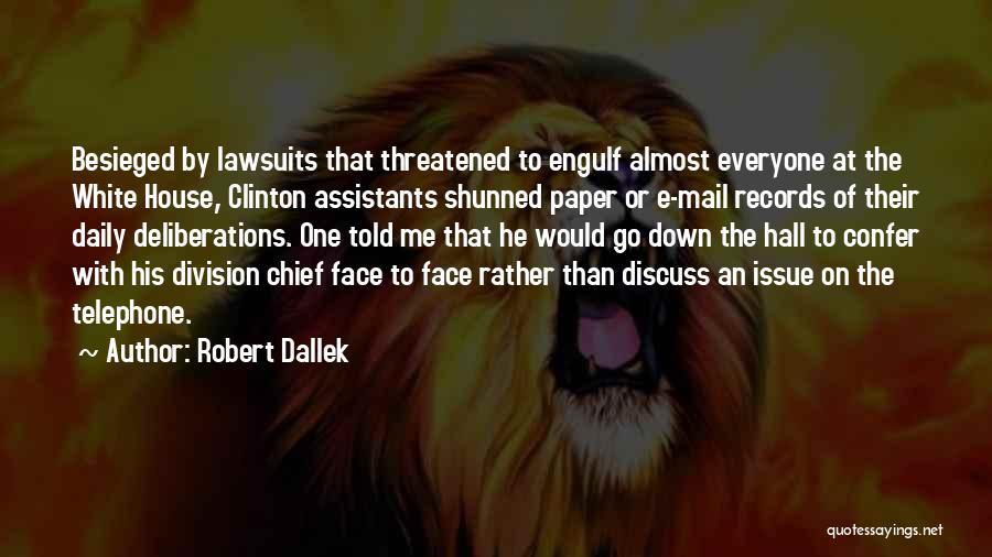 Besieged Quotes By Robert Dallek
