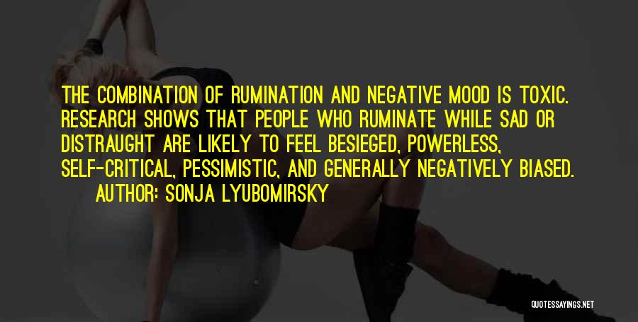 Besieged Quotes By Sonja Lyubomirsky