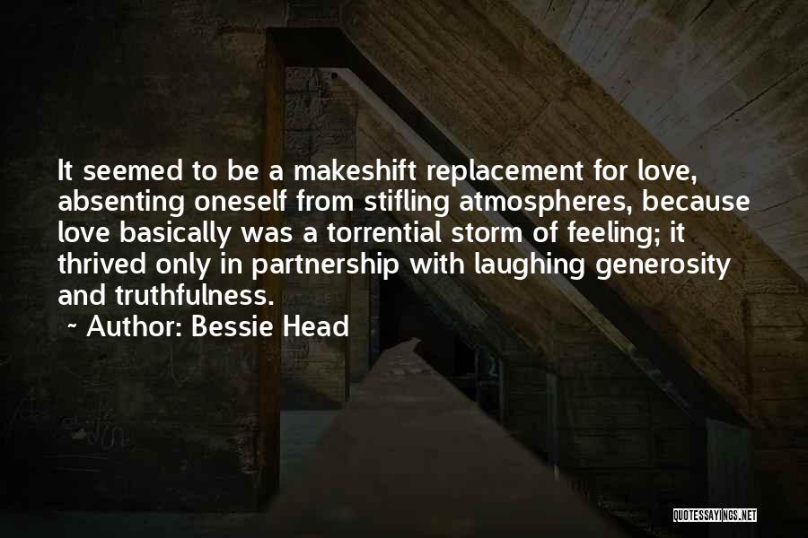 Bessie Head Quotes 1214233