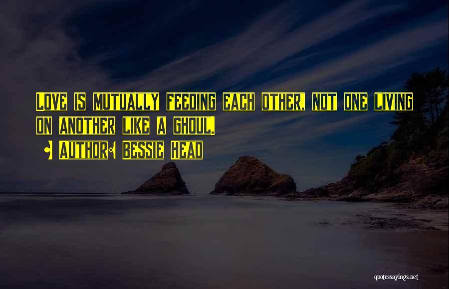 Bessie Head Quotes 1298618