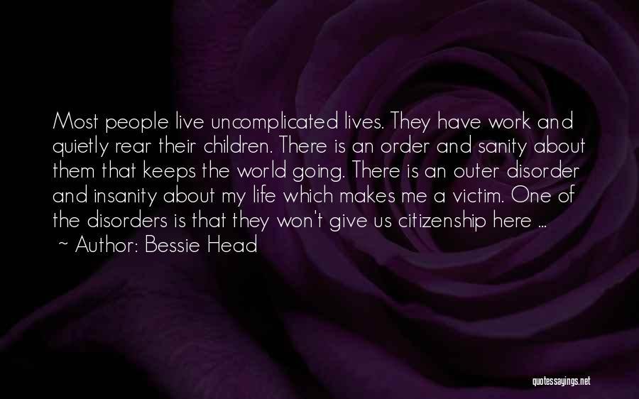 Bessie Head Quotes 1950575