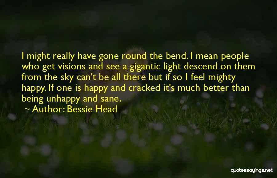 Bessie Head Quotes 1965940
