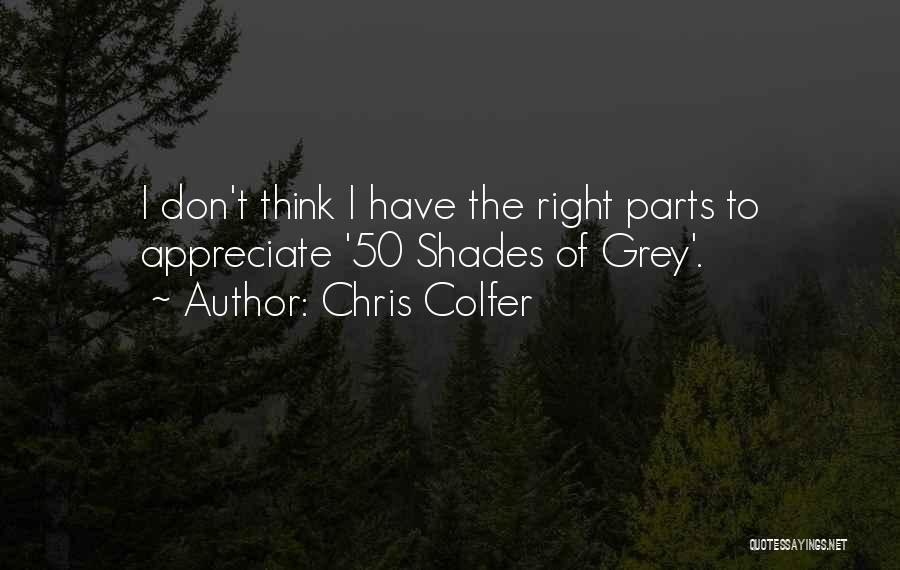 Best 50 Shades Quotes By Chris Colfer
