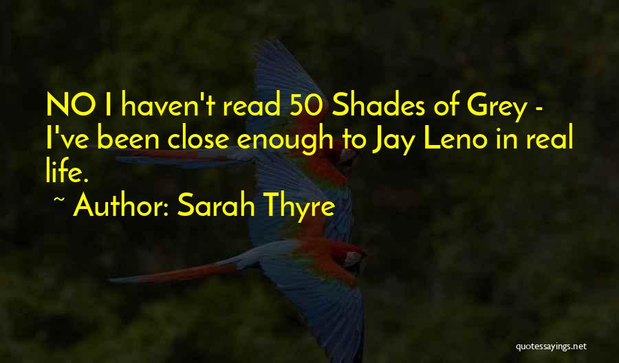 Best 50 Shades Quotes By Sarah Thyre