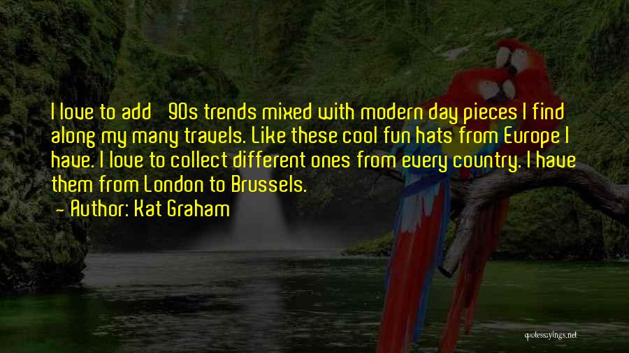 Best 90s Country Quotes By Kat Graham