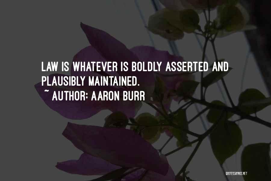Best Aaron Burr Quotes By Aaron Burr
