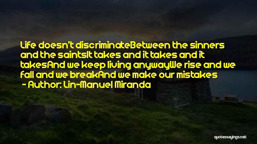 Best Aaron Burr Quotes By Lin-Manuel Miranda