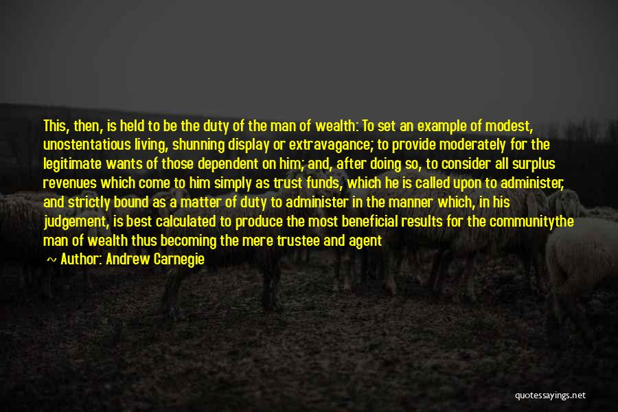 Best Administration Quotes By Andrew Carnegie