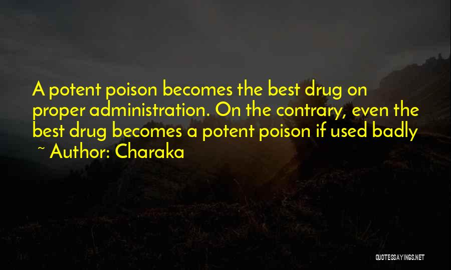 Best Administration Quotes By Charaka