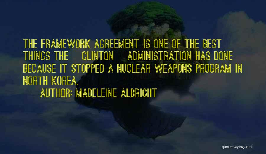 Best Administration Quotes By Madeleine Albright