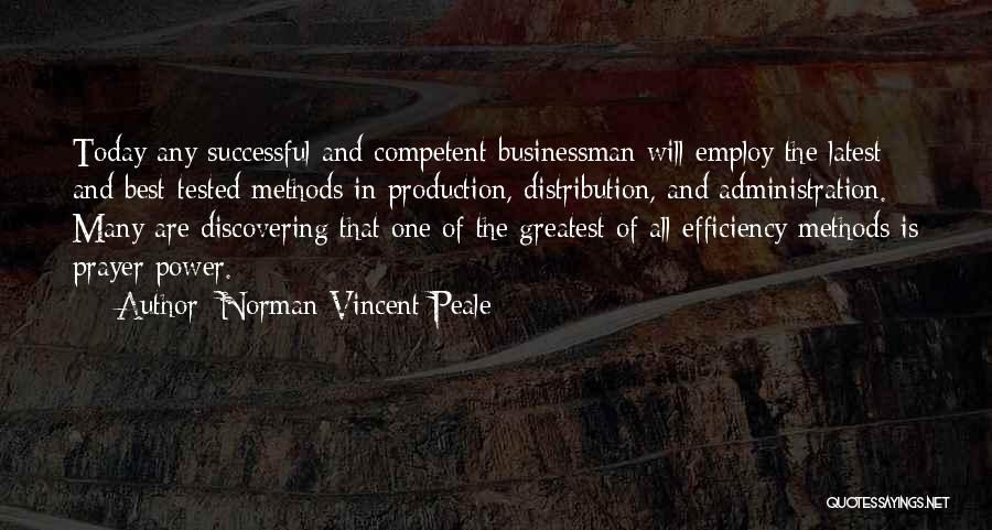 Best Administration Quotes By Norman Vincent Peale