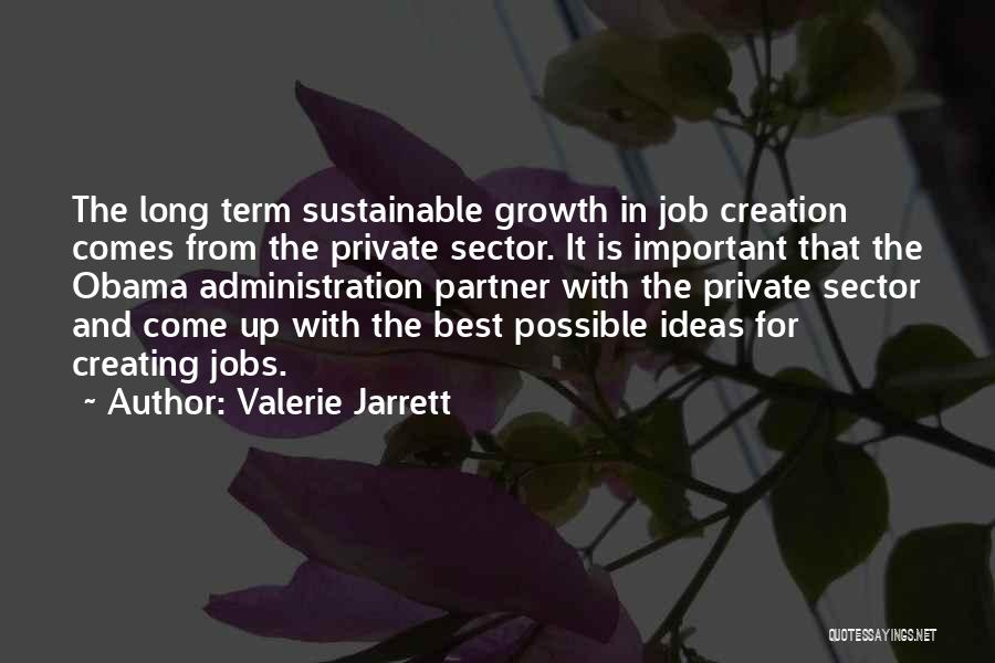 Best Administration Quotes By Valerie Jarrett