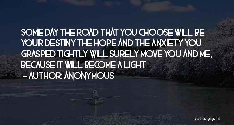 Best Advice For Life Quotes By Anonymous