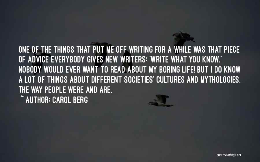 Best Advice For Life Quotes By Carol Berg