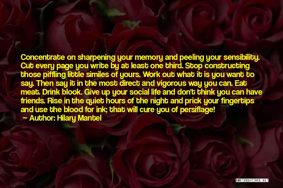 Best Advice For Life Quotes By Hilary Mantel