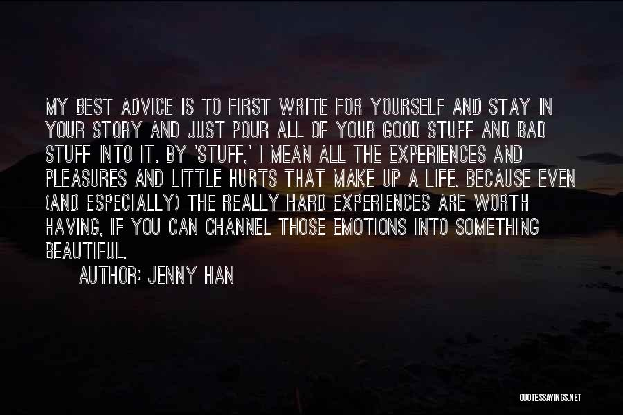 Best Advice For Life Quotes By Jenny Han