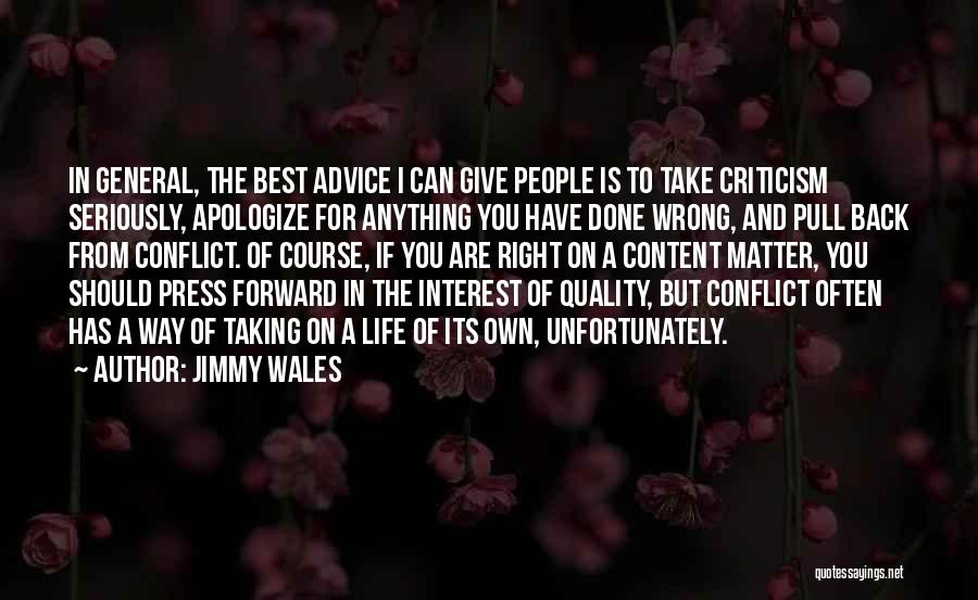 Best Advice For Life Quotes By Jimmy Wales