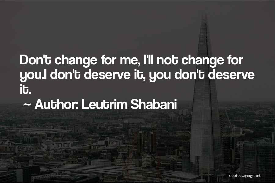 Best Advice For Life Quotes By Leutrim Shabani
